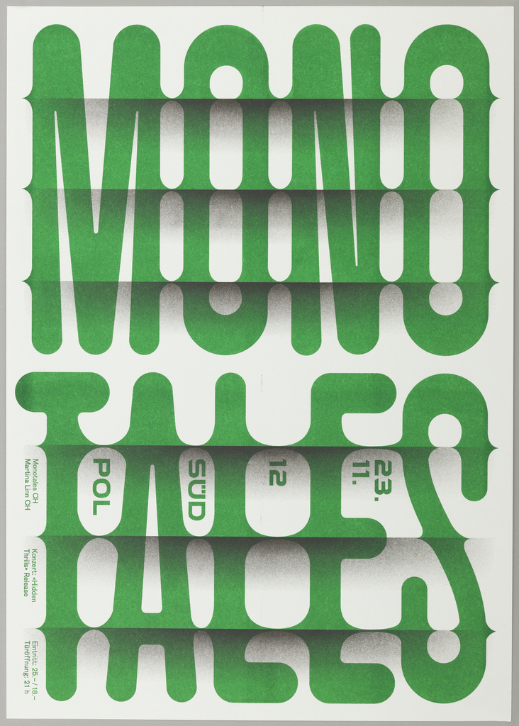 """Poster for Monotales concert at Südpol, November 2012. Green text reading """"MONO/ TALES"""" is vertically stacked. The poster is designed to look three-dimensional, with 6 horizontal """"folds"""" in the paper. Additional information is printed in small green text around/between the larger letters."""