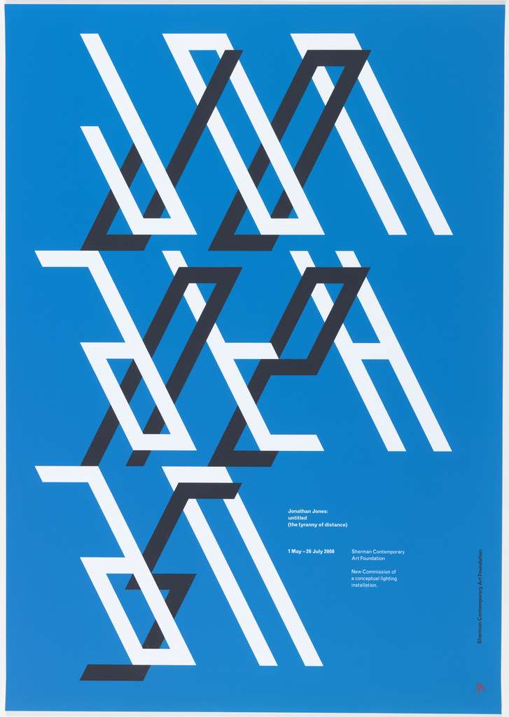 "Poster for the Sherman Contemporary Art Foundation. ""Jonathan Jones"" is printed across three registers on blue ground. ""Jon / ath / an"" is printed in white type which slants to the left. These letters intersect with the black letters spelling ""Jo / ne / s,"" which slant to the right."