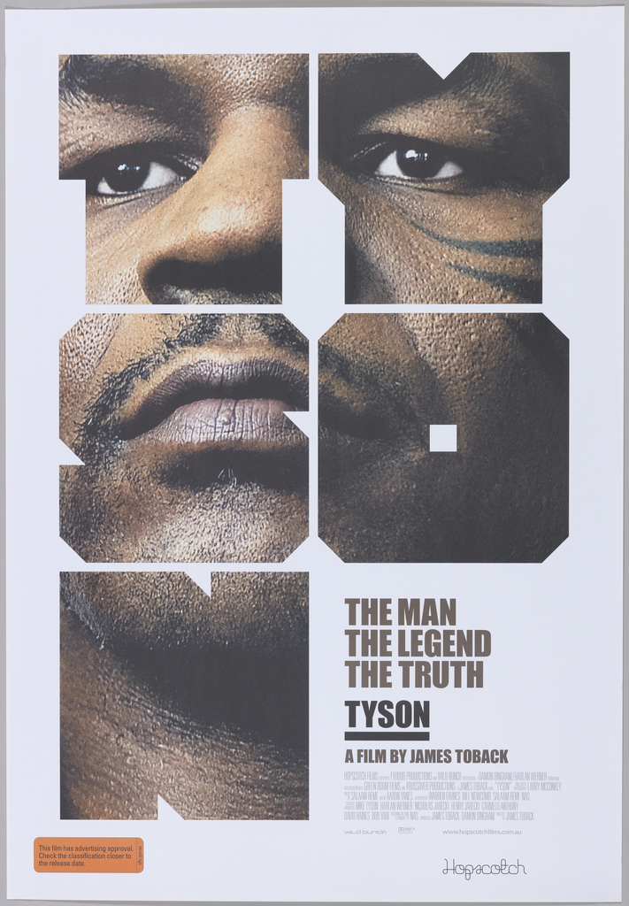 """Block letters spelling """"TY / SO / N"""" are filled with different parts of a close-up photo of Mike Tyson, which fit together in a cropped portrait. In the bottom right corner, beneath the """"O,"""" a smaller text printed in brown reads """"The man / The Legend / The Truth / Tyson / a film by James Toback."""""""