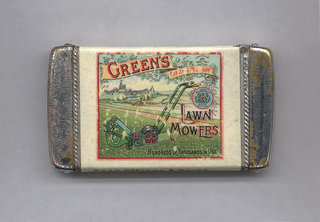 "Rectangular, curved top and bottom, featuring polychrome printed decoration, image/text reads horizontally, of lawn mower on grass lawn with path, river and castle in background, inscribed on decorative banner above ""Green's,"" partially legible inscription on smaller banner ""Silens Mesoff"" [?], coat-of-arms at right, below inscribed ""Lawn Mowers, Hundreds of Thousands in Use."" Side panel below inscribed ""Regd. Offices & Works, Smithfield Iron Works, Leeds."" Reverse features red lion, coat-of-arms, unicorn on top of banner inscribed ""Dieu Et Mon Droit, inscribed above ""Thos. Green& Son, Ltd., Established Over Half A Century"" and inscribed below ""Appointed By Royal Warrant Horticulture Engineers To His Majesty The King."" In fine print below inscribed ""The Whitehead & Hoag [illegible print], St., London, E.C., Made in U.S.A."" Side panel below inscribed ""London Offices & Works, New Surrey Works, Southwark Street, S.E."" Lid hinged on side. Striker on bottom."