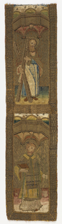 Two sections of an orphrey embroidered in silk and metal on linen. Two Saints under gothic canopy. Figures embroidered in colored silks and metal against background of couched gold and silver. Upper figure, St. Andrew. Lower, St. Stephen? Sections framed in borders of couched metal thread and whole mounted on cardboard with border of 17th century cut and uncut red velvet.