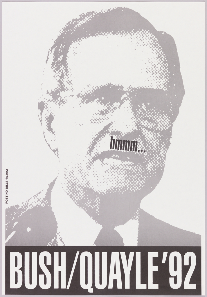 """Image of President George H. W. Bush with """"hmmm..."""" above upper lip. Text at bottom reads """"BUSH/QUAYLE '92"""""""