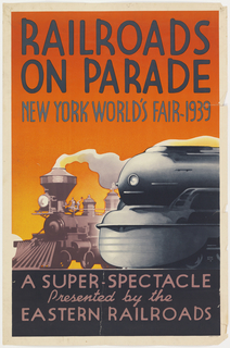 """Poster advertising the exhibit """"Railroads on Parade"""" at the Court of Railways held for the 1939 New York World's Fair featuring a John Bull locomotive from 1831 and a contemporary Pennsylvania Railroad streamline locomotive."""