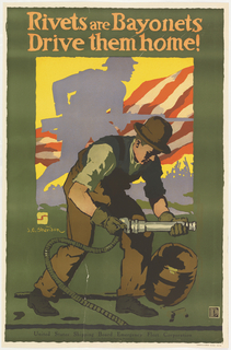 Poster, United States Shipping Board / Rivets Are Bayonettes, 20th century