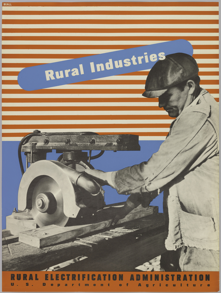 Black and white photo of man in cap and ragged jacket using radial arm saw.  Background composed of blue section and red and white striped section with blue ovoid shape. Text in white ink, upper center: RURAL INDUSTRIES.
