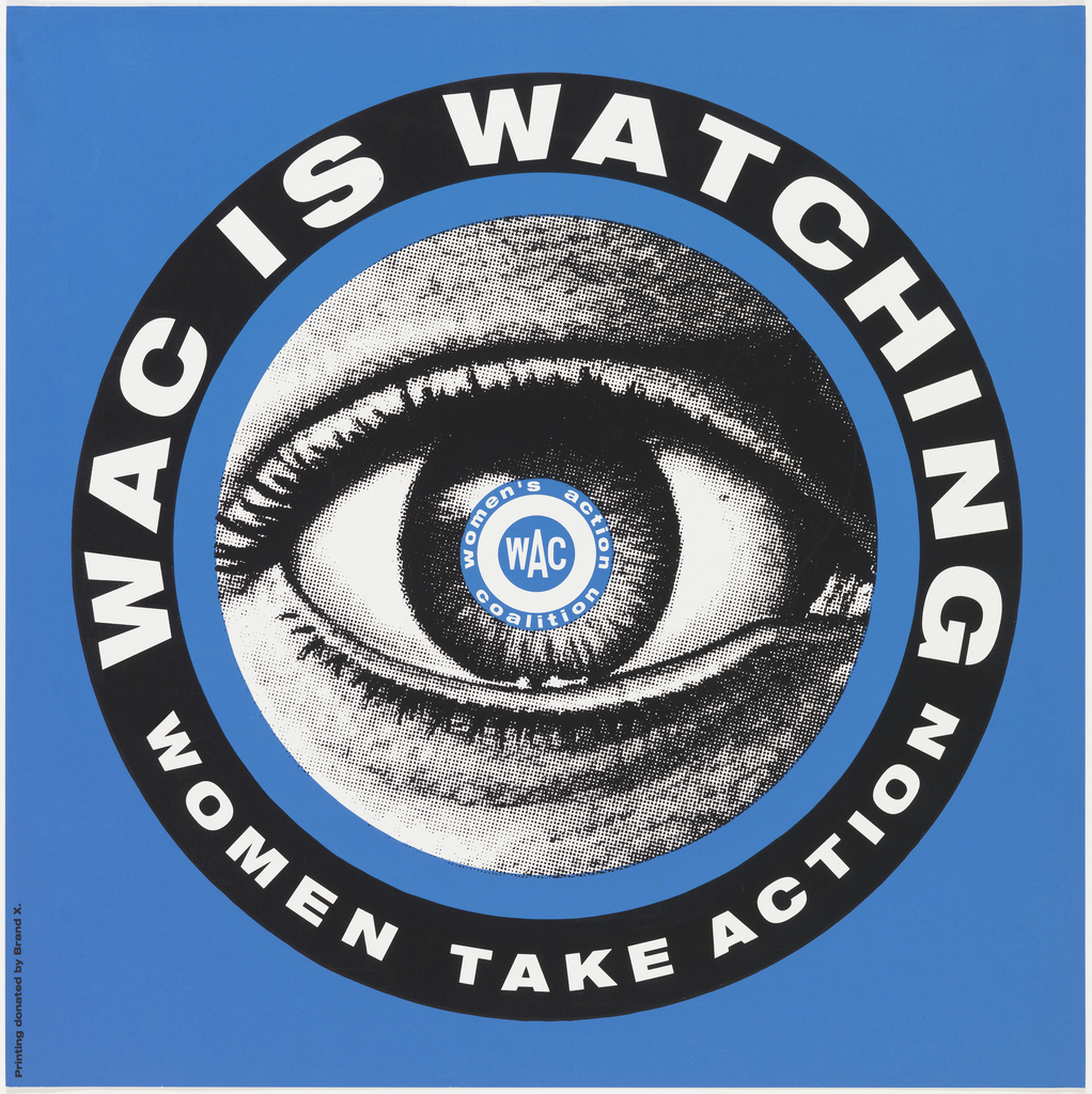 On blue ground are concentric circles, the inner containing image of an eye, with following text in area of pupil: WAC women's action coalition. In outer circle, or ring, is text in white: WAC IS WATCHING WOMEN TAKE ACTION.