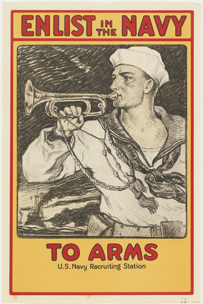 "A black and white image of a navy sailor playing a bugle is set within a yellow background. In red at the top reads ""Enlist in the Navy"". A red line outlines the perimeter of the poster. Below the sailor it reads ""TO ARMS, U.S. Navy Recruiting Station""."