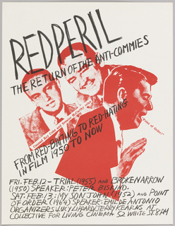 Red photographs of Reagan, Roy Cohn and Joe McCarthy; ad for film/lecture series at Collective for Living Cinema