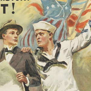 Poster, The Navy Needs You! U.S. Navy, possibly 1917